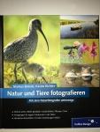 Natur und Tiere fotografieren - M. Botzek, K. Richter